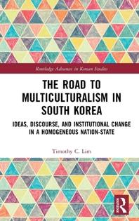 [해외]The Road to Multiculturalism in South Korea