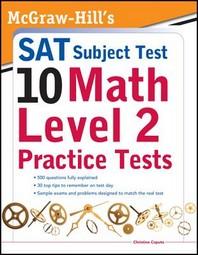 McGraw-Hills SAT Subject Test 10