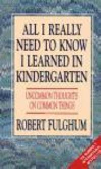 [해외]All I Really Need to Know I Learned in Kindergarten