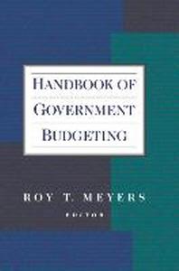 Handbook of Government Budgeting (Jossey-Bass
