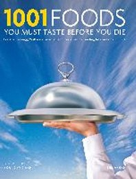 [해외]1001 Foods You Must Taste Before You Die (Hardcover)