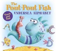 The Pout-Pout Fish Undersea Alphabet