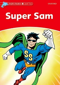 Super Sam(Dolphin Readers 2 Level Two)