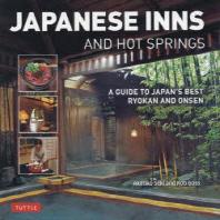 [해외]JAPANESE INNS AND HOT SPRINGS A GUIDE TO JAPAN'S BEST RYOKAN AND ONSEN