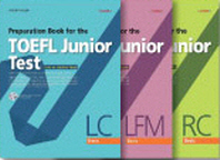 Preparation Book for the TOEFL Junior Test Basic Set(LC+LFM+RC)(전3권)