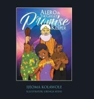 [해외]Alero & the Great Promise Keeper (Hardcover)