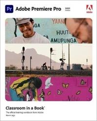 [해외]Adobe Premiere Pro Classroom in a Book (2021 Release)