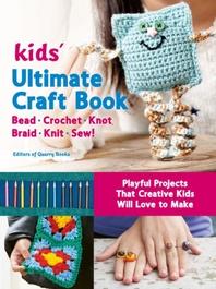 [해외]Kids' Ultimate Craft Book