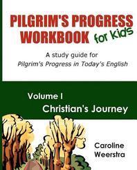 Pilgrim's Progress Workbook for Kids