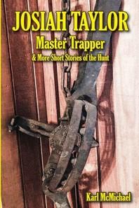 Josiah Taylor Master Trapper