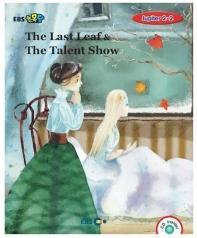 The Last Leaf & The Talent Show 스토리북(Level 5)(EBS초목달)(CD1장포함)(Jupiter(쥬피터) 2-2)