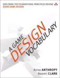 [해외]A Game Design Vocabulary (Paperback)