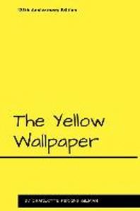 [해외]The Yellow Wallpaper (Paperback)