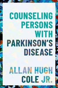 [해외]Counseling Persons with Parkinson's Disease
