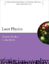 Laser Physics ( Oxford Master Series in Physics #09 )