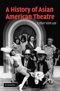 [해외]A History of Asian American Theatre (Paperback)