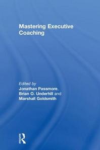 Mastering Executive Coaching