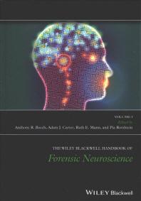 The Wiley Blackwell Handbook of Forensic Neuroscience, 2 Volume Set