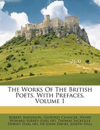 [해외]The Works of the British Poets. with Prefaces, Volume 1 (Paperback)