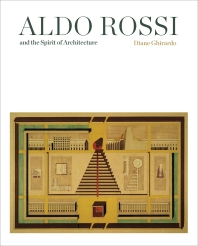 Aldo Rossi and the Spirit of Architecture
