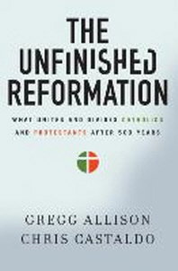 [해외]The Unfinished Reformation (Paperback)