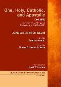 [해외]One, Holy, Catholic, and Apostolic, Tome 1 (Hardcover)
