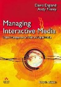 Managing Interactive Media