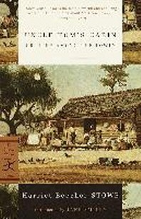Uncle Tom''s Cabin : Or Life Among the Lowly(Modern Library Classics)
