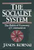 [보유]Socialist System : The Political Economy of Communism