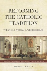 Reforming the Catholic Tradition