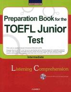 TOEFL JUNIOR TEST: INTERMEDIATE(LC)(CD1장포함)