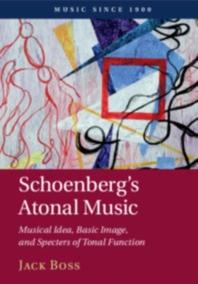 [해외]Schoenberg's Atonal Music