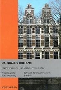 Hausbau in Holland: Baugeschichte und Stadtentwicklung