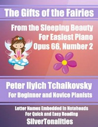 The Gifts of the Fairies for Easiest Piano