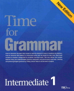 TIME FOR GRAMMAR INTERMEDIATE. 1(NEW EDITION)