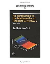 [해외]Neftci Solutions Manual to an Introduction to the Mathematics of Financial Derivatives