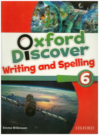 Oxford Discover. 6(Writing and Spelling)