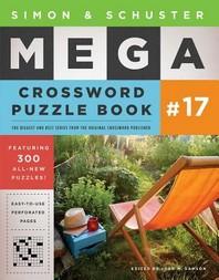 [해외]Simon & Schuster Mega Crossword Puzzle Book #17, 17 (Paperback)