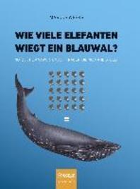 Wie Viele Elefanten Wiegt Ein Blauwal?