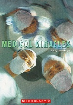 Medical Miracles(Action Science Level 2)