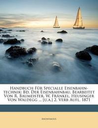 [해외]Handbuch Fur Specialle Eisenbahn-Technik, Erster Band (Paperback)