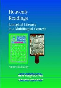 Heavenly Readings : Liturgical Literacy in a Multilingual Context