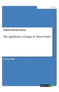 The significance of magic in Harry Potter