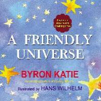 A Friendly Universe
