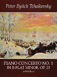 Piano Concerto No. 1 in B-Flat Minor, Op. 23, in Full Score