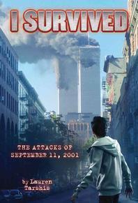 [해외]I Survived the Attacks of September 11th, 2001 (Hardcover)
