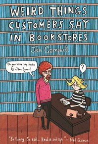[해외]Weird Things Customers Say in Bookstores