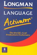 Longman Language Activator: The Worlds First Production Dictionary