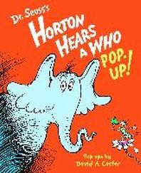 Dr. Seuss's Horton Hears a Who Pop-up!