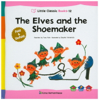 The Elves and the Shoemaker(Little Classic Books 12)(양장본 HardCover)